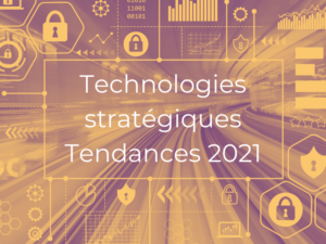 Technologies stratégiques en 2021